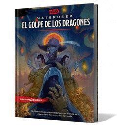 DUNGEONS AND DRAGONS: WATERDEEP. EL GOLPE DE LOS DRAGONES JUEGOS DE ROL