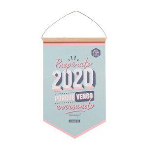 CALENDARIO DE PARED - PREPÁRATE 2020 PORQUE VENGO ARRASANDO