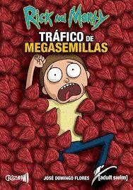 RICK AND MORTY TRAFICO DE MEGASEMILLAS