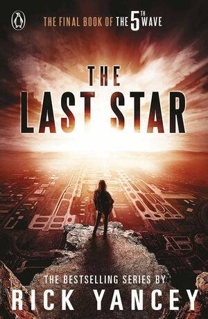 THE 5FTH WAVE 3. THE LAST STAR