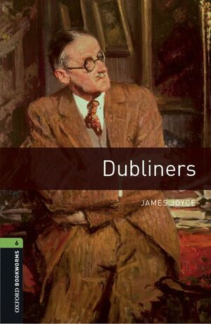 OXFORD BOOKWORMS 6. DUBLINERS PACK