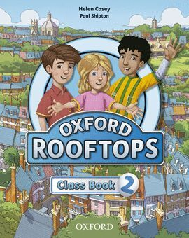 OXFORD ROOFTOPS 2. CLASS BOOK