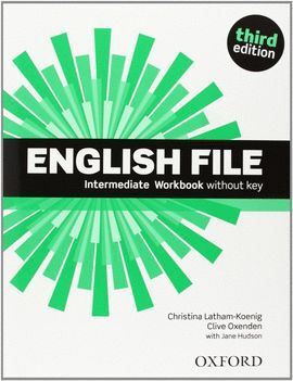 ENGLISH FILE 3RD EDITION INTERMEDIATE. STUDENT'S BOOK AND WORKBOOK WITHOUT KEY P
