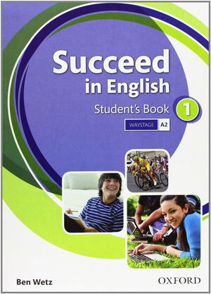 SUCCEED IN ENGLISH 1. STUDENT'S BOOK