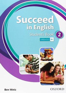SUCCEED IN ENGLISH 2. STUDENT'S BOOK