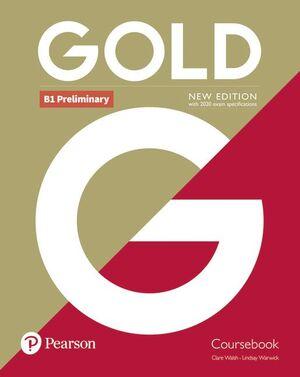 GOLD B1 PRELIMINARY NEW EDITION COURSEBOOK