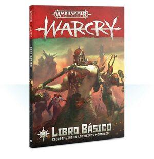 LIBRO BÁSICO DE WARCRY. WARCRY JUEGOS DE MINIATURAS