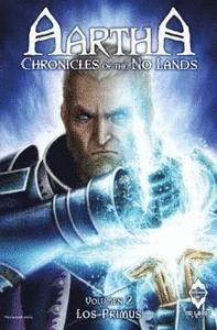 AARTHA. CCHRONICLES OF THE NO LANDS N 02 LOS PRIMUS