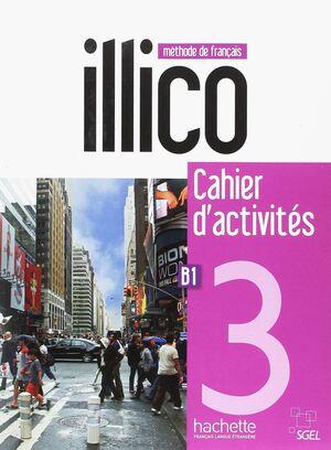 ILLICO 3 : CAHIER D'ACTIVITES + CD AUDIO