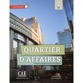 QUARTIER D'AFFAIRES 2 B1 LIVRE DE L'ÉLÈVE + DVD ROM