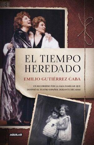 EL TIEMPO HEREDADO