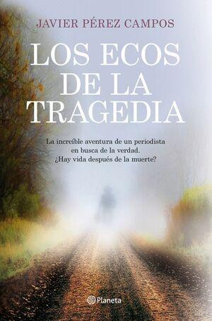 LOS ECOS DE LA TRAGEDIA