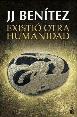 EXISTIÓ OTRA HUMANIDAD