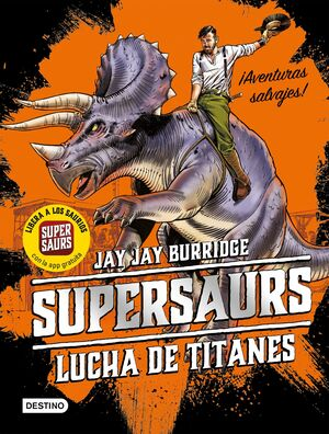 SUPERSAURS 3. LUCHA DE TITANES
