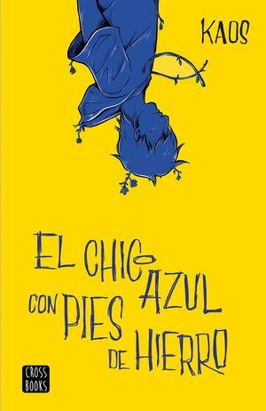 EL CHICO AZUL CON PIES DE HIERRO