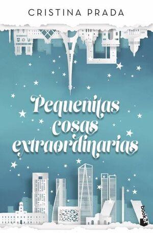 PEQUEÑITAS COSAS EXTRAORDINARIAS