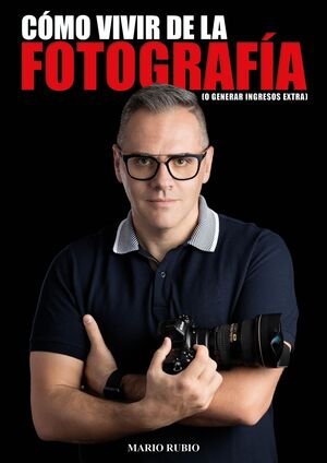 CÓMO VIVIR DE LA FOTOGRAFIA
