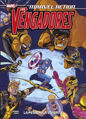 MARVEL ACTION LOS VENGADORES. THE LIVING NIGHTMARE 4