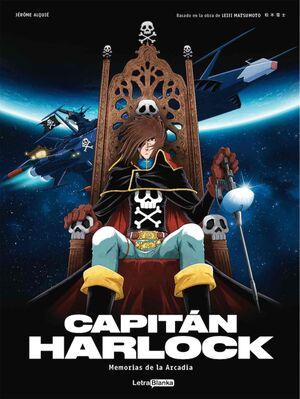 CAPITAN HARLOCK: MEMORIAS DE LA ARCADIA 01