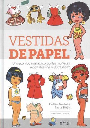 VESTIDAS DE PAPEL. EDICIÓN DEFINITIVA