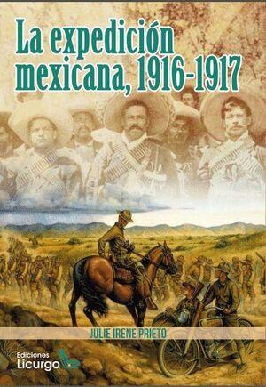 LA EXPEDICION MEXICANA, 1916-1917