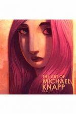 THE ART OF MICHAEL KNAPP, GLANCE