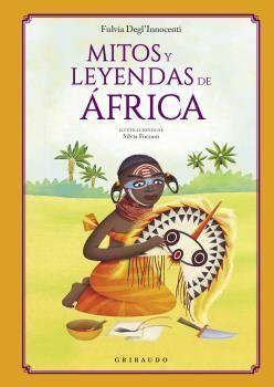 MITOS Y LEYENDAS DE ÁFRICA