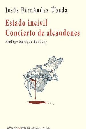ESTADO INCIVIL ; CONCIERTO DE ALCAUDONES