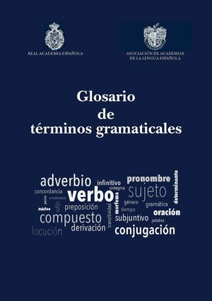 GLOSARIO DE TÉRMINOS GRAMATICALES