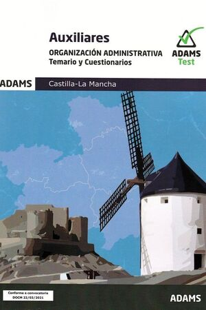 AUXILIARES - ORGANIZACION ADMINISTRATIVA ( TEMARIO Y CUESTIONARIOS)