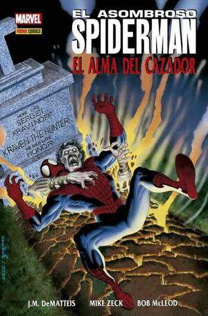 100 % MARVEL HC ATEMPORALES SPIDERMAN: EL ALMA DEL CAZADOR