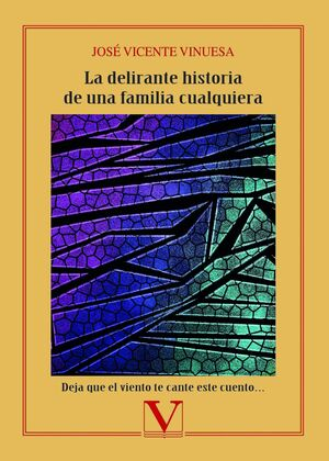 LA DELIRANTE HISTORIA DE UNA FAMILIA CUALQUIERA