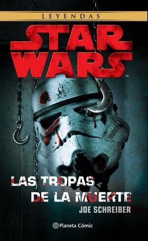 STAR WARS LAS TROPAS DE LA MUERTE (NE)