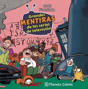 GRANDES MENTIRAS DE LAS SERIES DE TELEVISIÓN