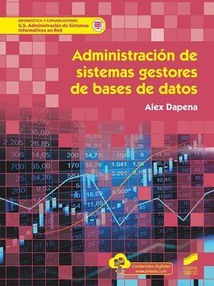 ADMINISTRACION SISTEMAS GESTORES DE BASES DE DATOS