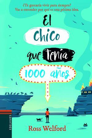 EL CHICO QUE TENÍA 1000 AÑOS