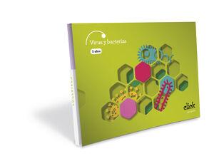 PROYECTO CLICK - 5 AÑOS : VIRUS Y BACTERIAS