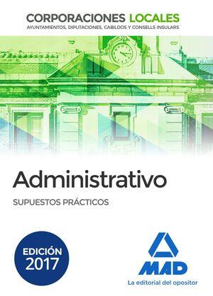 ADMINISTRATIVOS DE LAS CORPORACIONES LOCALES. SUPUESTOS PRÁCTICOS