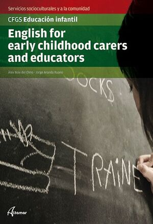 ENGLISH FOR EARLY CHILD CARERS AND EDUCATORS