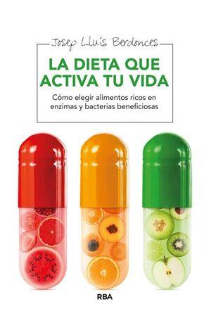 LA DIETA QUE ACTIVA TU VIDA