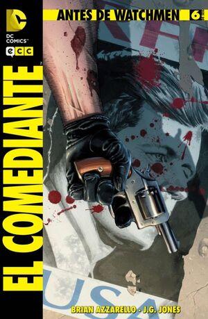 ANTES DE WATCHMEN: EL COMEDIANTE NÚM. 06