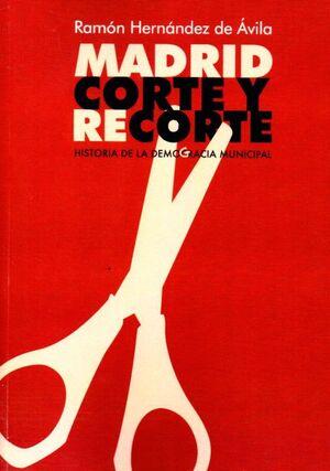 MADRID CORTE Y RECORTE
