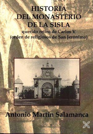 HISTORIA DEL MONASTERIO DE LA SISLA