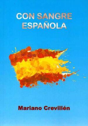CON SANGRE ESPAÑOLA