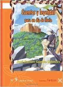 CUENTOS Y LEYENDAS PARA UN DÍA DE LLUVIA