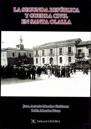 LA SEGUNDA REPÚBLICA Y GUERRA CIVIL EN SANTA OLALLA