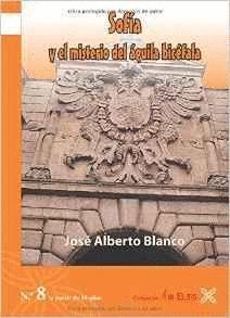 SOFÍA Y EL MISTERIO DEL ÁGUILA BICÉFALA