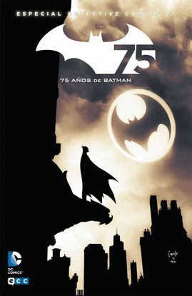 BATMAN: DETECTIVE COMICS NÚM. 27 - EDICIÓN ESPECIAL 75º ANIVERSARIO