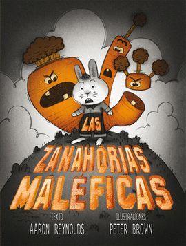 LAS ZANAHORIAS MALÉFICAS