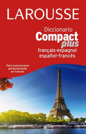 DIC.COMPACT PLUS ESPAÑOL-FRANCES/FRANCES-ESPAÑOL